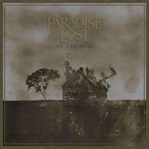 Paradise Lost - At The Mill cover