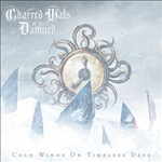 Charred Walls of The Damned Cold Winds on Timeless Days cover