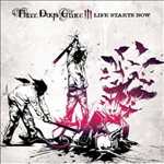 Three Days Grace Life starts now Cover