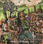 Acid Force Towards the cover