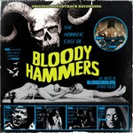 Bloody Hammers The Horrific Case cover