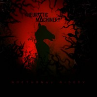 Neurotic Machinery Nocturnal Misery cover