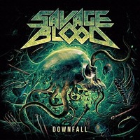Savage Blood Downfall cover