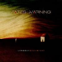 Fates Warning Long Day Good Night cover