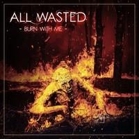 All Wasted Burn with Me cover