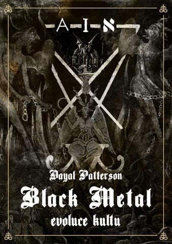 Black Metal: Evoluce kultu